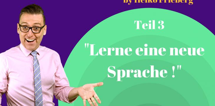 10 Gründe, warum du eine neue Fremdsprache lernen solltest